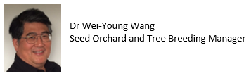 Dr Wei-Young Wang, Seed Orchard Manager, PF Olsen